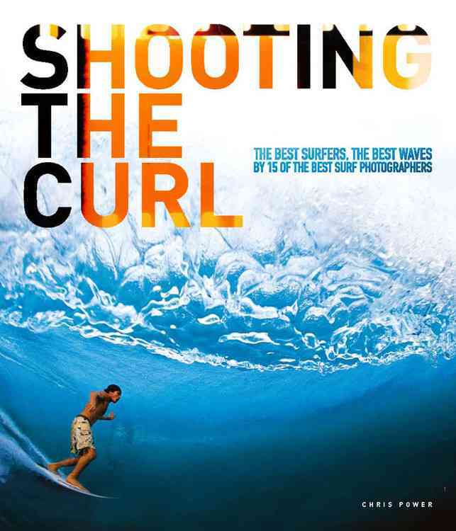 Shooting the Curl By Power, Chris